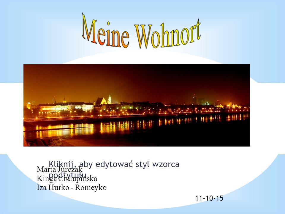 Kliknij, aby edytować styl wzorca podtytułu 11-10-15 Marta Jurczak Kinga Ciurapińska Iza Hurko - Romeyko