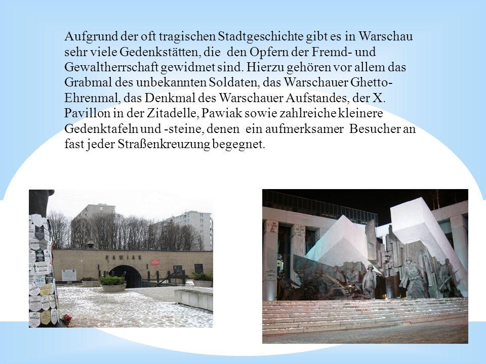 11-10-15 Aufgrund der oft tragischen Stadtgeschichte gibt es in Warschau sehr viele Gedenkstätten, die den Opfern der Fremd- und Gewaltherrschaft gewi