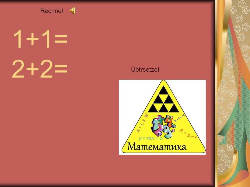 Rechne! 5+5= 2+3= 5-3=