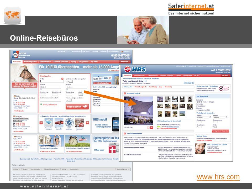 w w w. s a f e r i n t e r n e t. a t Online-Reisebüros www.hrs.com