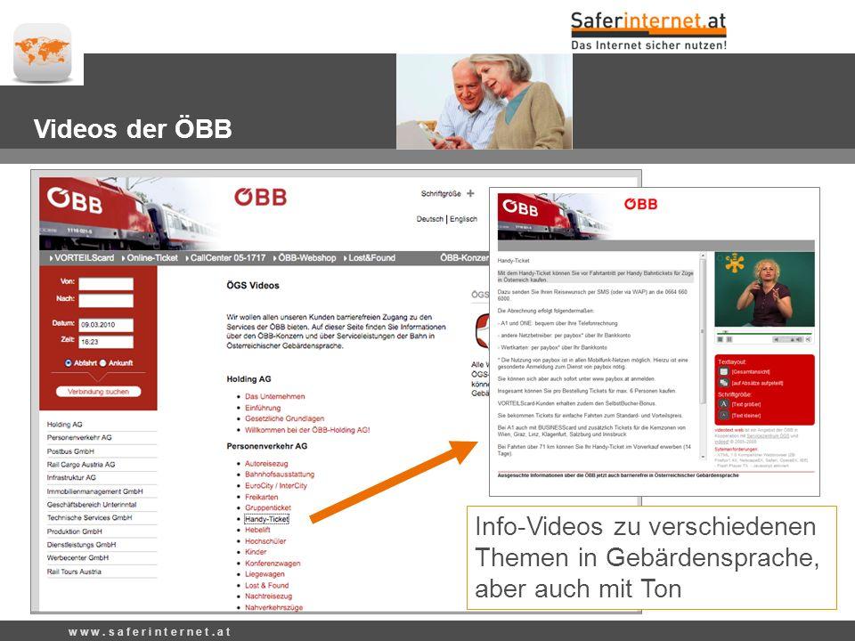 Videos der ÖBB Info-Videos zu verschiedenen Themen in Gebärdensprache, aber auch mit Ton w w w.