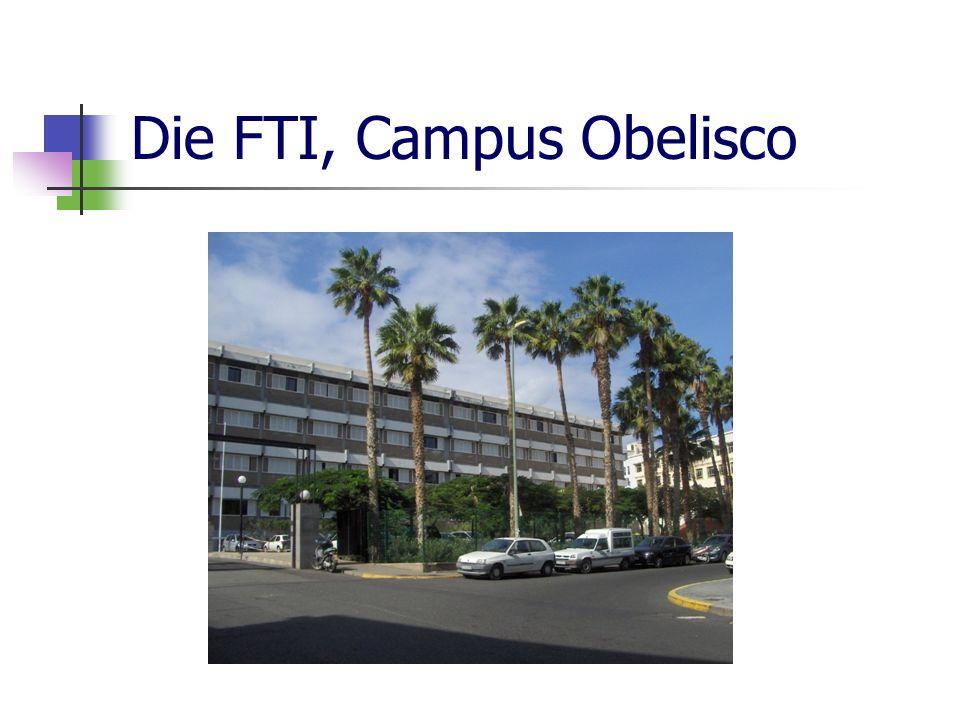 Die FTI, Campus Obelisco