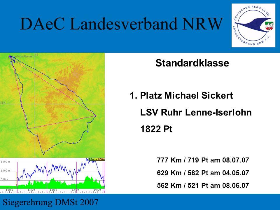 Standardklasse 1.Platz Michael Sickert LSV Ruhr Lenne-Iserlohn 1822 Pt 777 Km / 719 Pt am 08.07.07 629 Km / 582 Pt am 04.05.07 562 Km / 521 Pt am 08.06.07