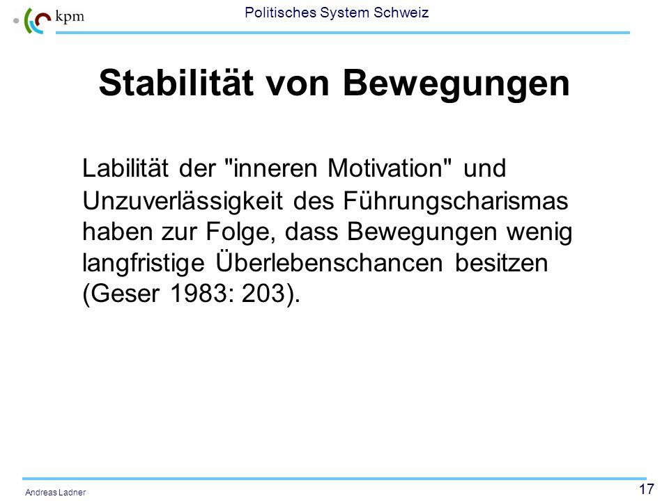 16 Politisches System Schweiz Andreas Ladner Organisationssoziologische Unterschiede zu Parteien niedriger Grad an funktionaler Differenzierung hoher