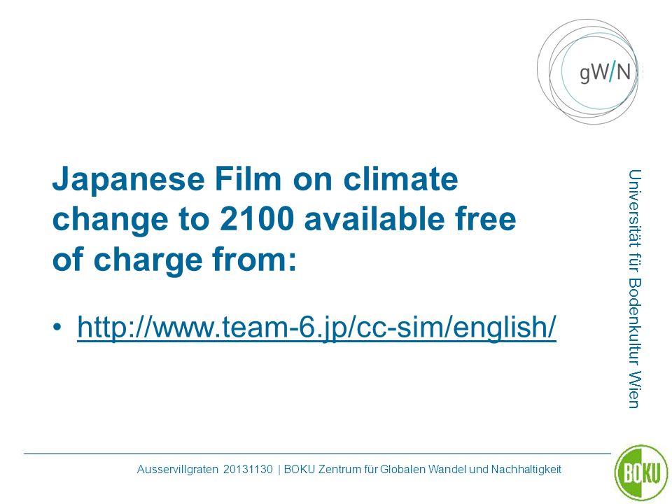 Universität für Bodenkultur Wien Ausservillgraten 20131130 | BOKU Zentrum für Globalen Wandel und Nachhaltigkeit Japanese Film on climate change to 21