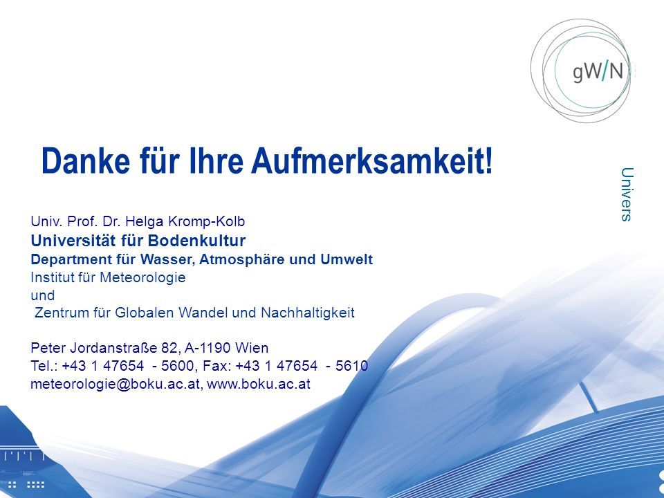 Universität für Bodenkultur Wien Ausservillgraten 20131130 | BOKU Zentrum für Globalen Wandel und Nachhaltigkeit Univ. Prof. Dr. Helga Kromp-Kolb Univ