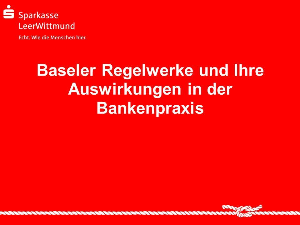 28.03.2014 Seite 32 Basel III – Auswirkungen in der Bankenpraxis Sparkassen sind in der Regel mit ihrem Geschäftsmodell für Basel III gut aufgestellt.