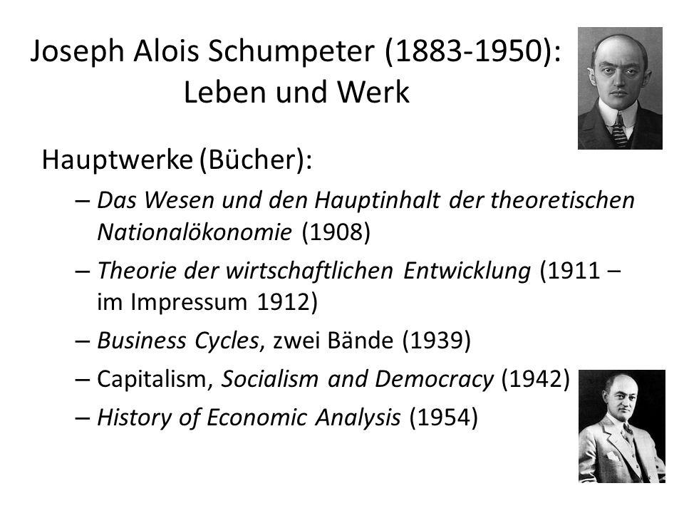 Joseph Alois Schumpeter (1883-1950): Leben und Werk II 1908 Extraordinarius in Czernovitz 1911 Ordinarius in Graz (Theorie) I.
