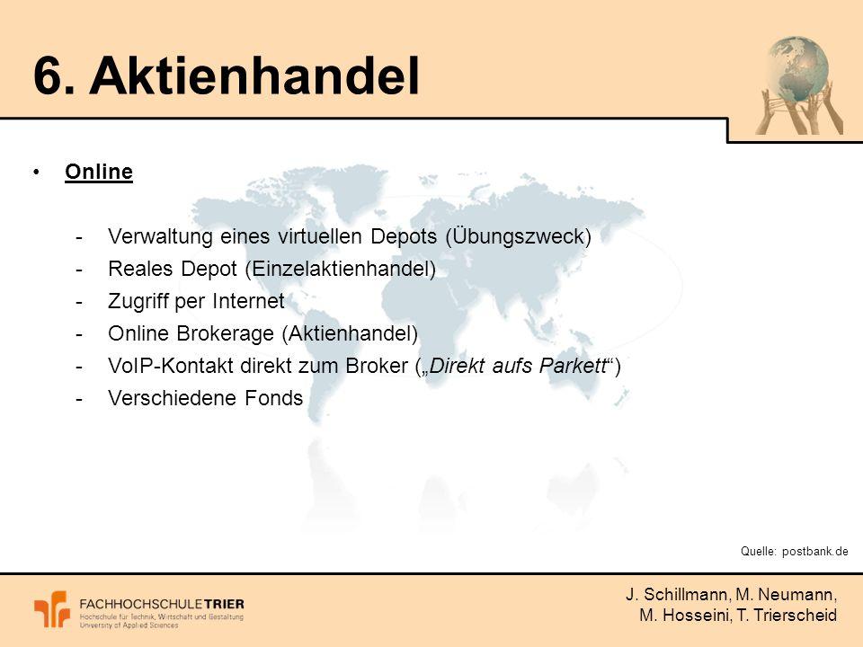 J. Schillmann, M. Neumann, M. Hosseini, T. Trierscheid 6.