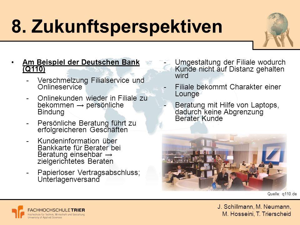 J. Schillmann, M. Neumann, M. Hosseini, T. Trierscheid 8.