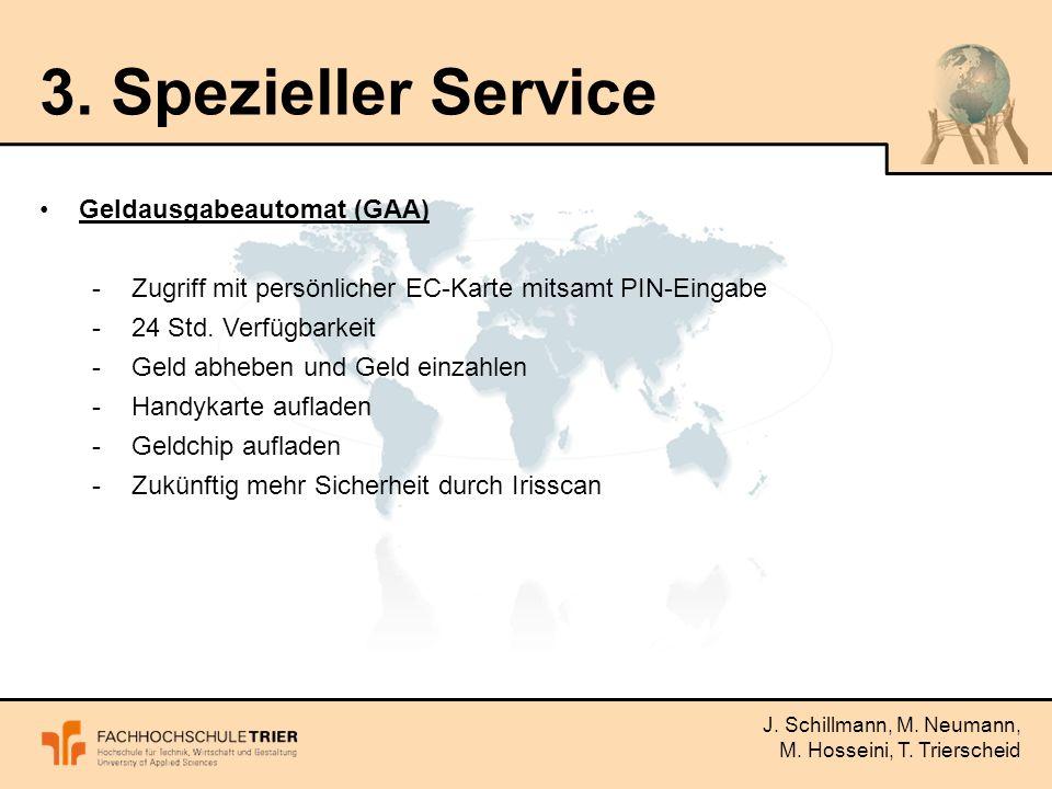 J. Schillmann, M. Neumann, M. Hosseini, T. Trierscheid 3.