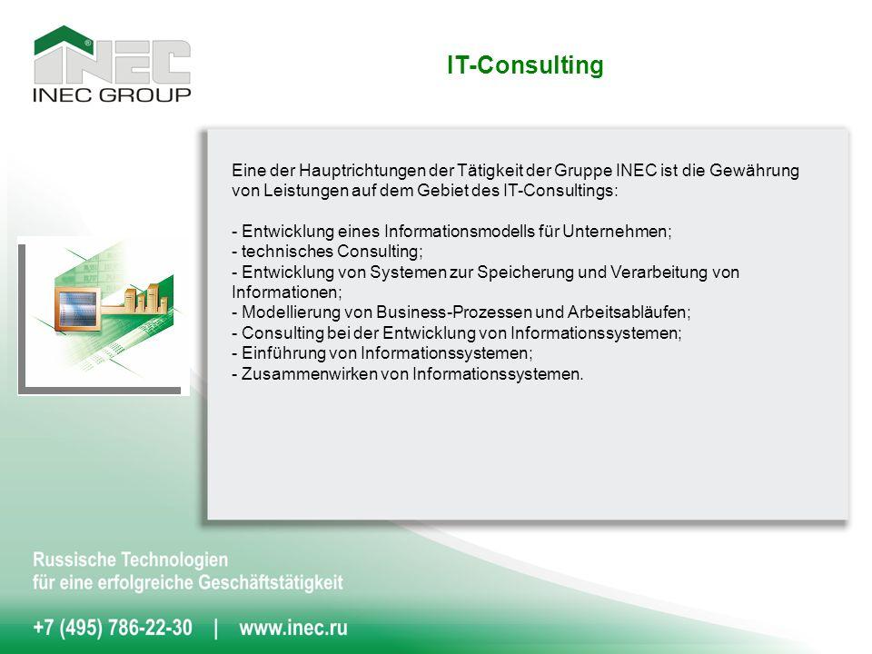 Eine der Hauptrichtungen der Tätigkeit der Gruppe INEC ist die Gewährung von Leistungen auf dem Gebiet des IT-Consultings: - Entwicklung eines Informationsmodells für Unternehmen; - technisches Consulting; - Entwicklung von Systemen zur Speicherung und Verarbeitung von Informationen; - Modellierung von Business-Prozessen und Arbeitsabläufen; - Consulting bei der Entwicklung von Informationssystemen; - Einführung von Informationssystemen; - Zusammenwirken von Informationssystemen.
