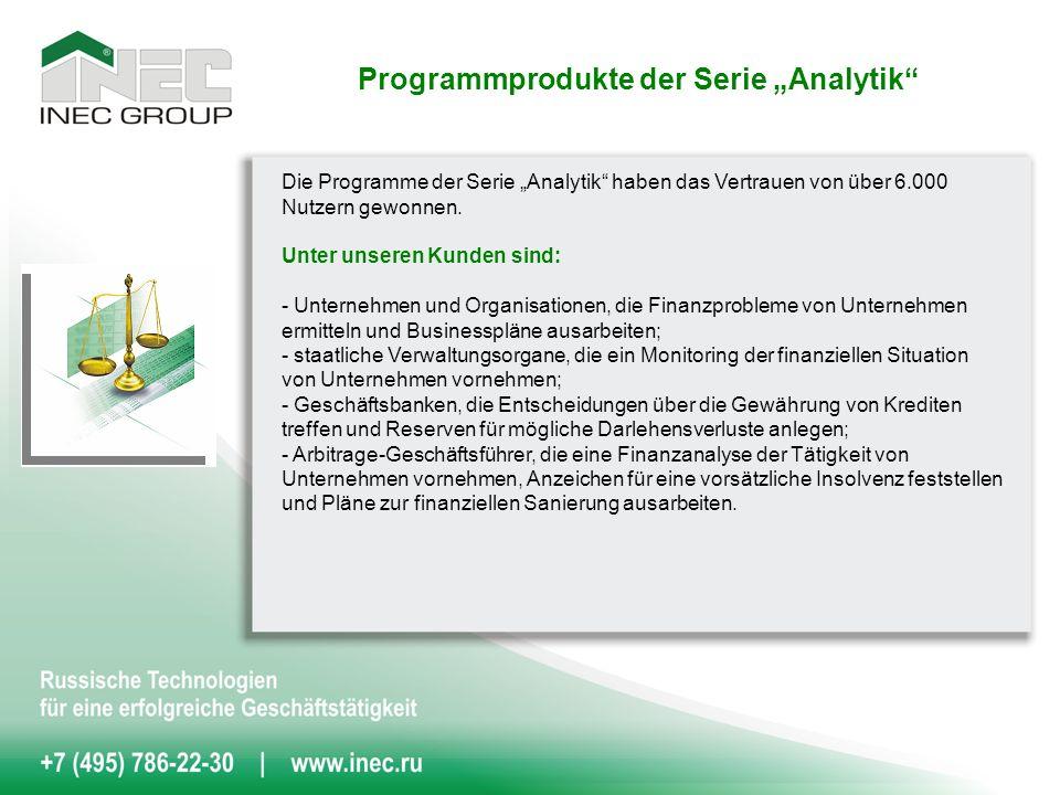 Die Programme der Serie Analytik haben das Vertrauen von über 6.000 Nutzern gewonnen.