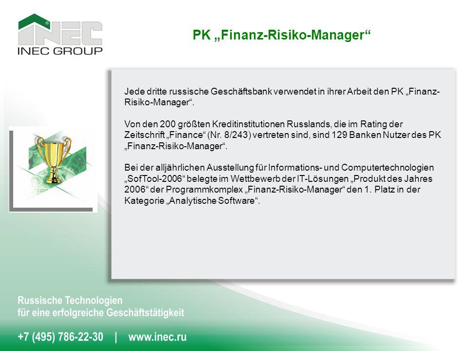 Jede dritte russische Geschäftsbank verwendet in ihrer Arbeit den PK Finanz- Risiko-Manager.