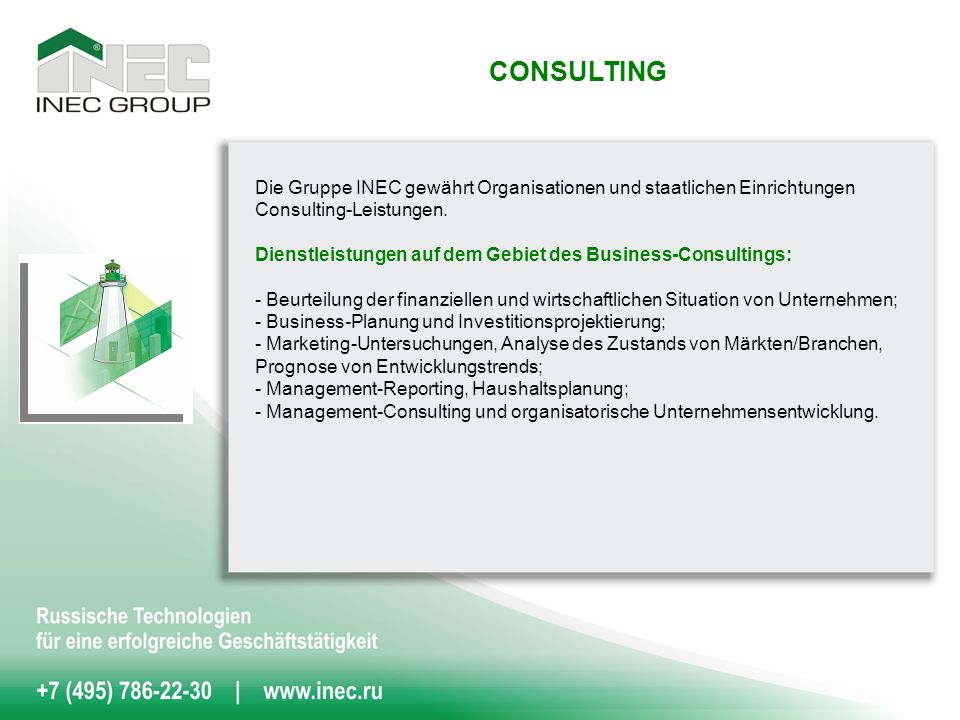 Die Gruppe INEC gewährt Organisationen und staatlichen Einrichtungen Consulting-Leistungen.