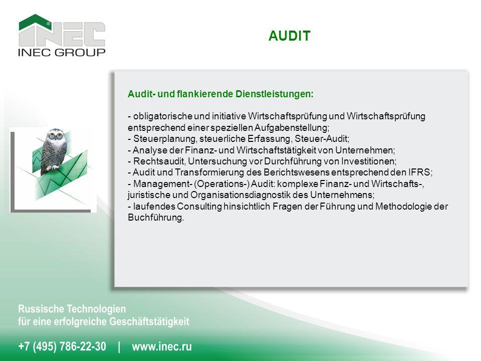 Audit- und flankierende Dienstleistungen: - obligatorische und initiative Wirtschaftsprüfung und Wirtschaftsprüfung entsprechend einer speziellen Aufgabenstellung; - Steuerplanung, steuerliche Erfassung, Steuer-Audit; - Analyse der Finanz- und Wirtschaftstätigkeit von Unternehmen; - Rechtsaudit, Untersuchung vor Durchführung von Investitionen; - Audit und Transformierung des Berichtswesens entsprechend den IFRS; - Management- (Operations-) Audit: komplexe Finanz- und Wirtschafts-, juristische und Organisationsdiagnostik des Unternehmens; - laufendes Consulting hinsichtlich Fragen der Führung und Methodologie der Buchführung.