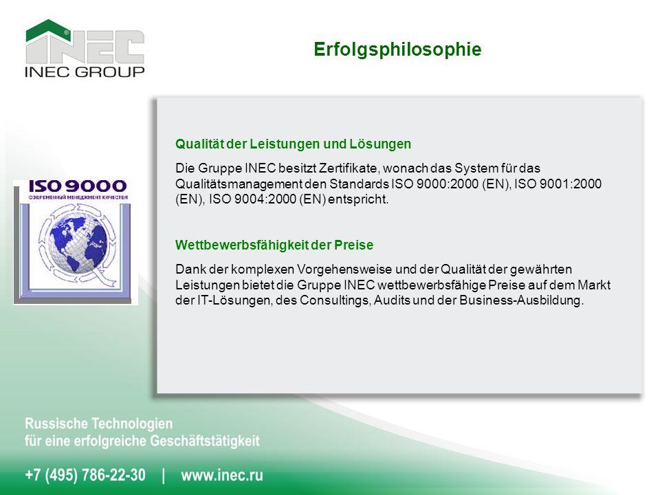 Qualität der Leistungen und Lösungen Die Gruppe INEC besitzt Zertifikate, wonach das System für das Qualitätsmanagement den Standards ISO 9000:2000 (EN), ISO 9001:2000 (EN), ISO 9004:2000 (EN) entspricht.