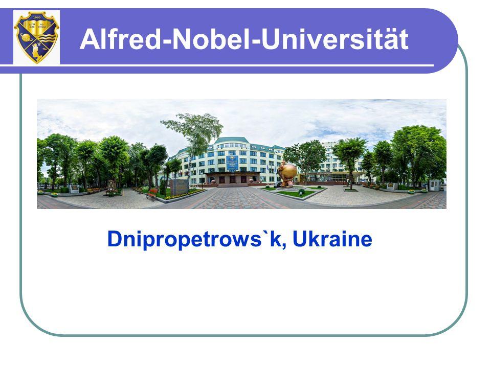 Dnipropetrows`k, Ukraine Alfred-Nobel-Universität