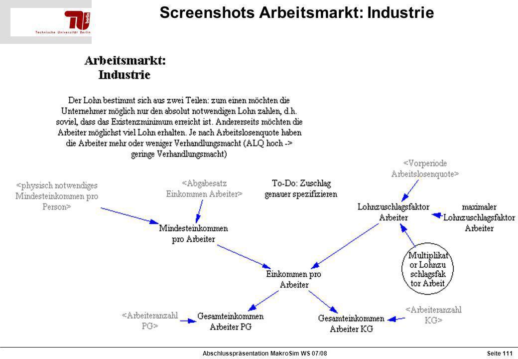 Screenshots Arbeitsmarkt: Industrie Abschlusspräsentation MakroSim WS 07/08Seite 111