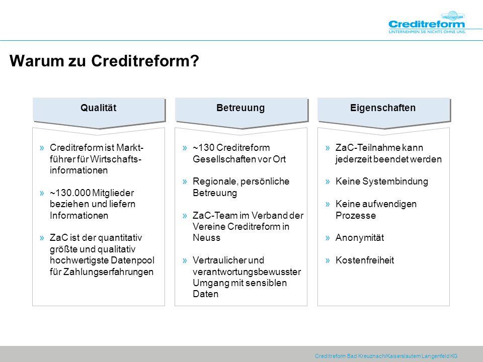 Creditreform Bad Kreuznach/Kaiserslautern Langenfeld KG Qualität Betreuung Eigenschaften »Creditreform ist Markt- führer für Wirtschafts- informatione