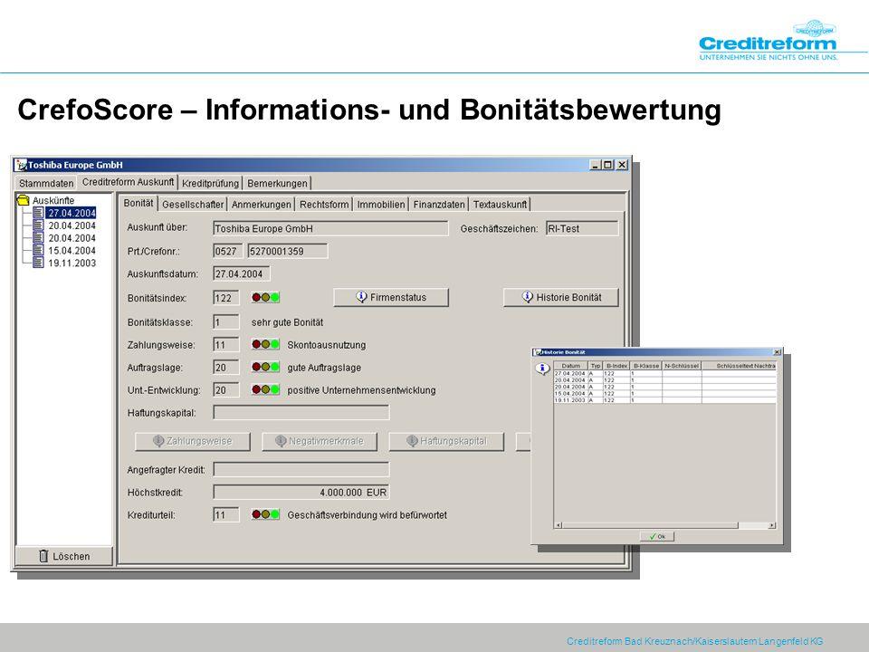 Creditreform Bad Kreuznach/Kaiserslautern Langenfeld KG CrefoScore – Informations- und Bonitätsbewertung