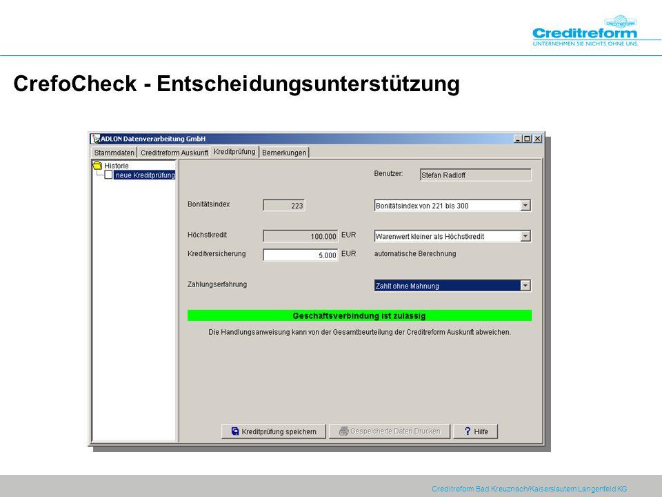 Creditreform Bad Kreuznach/Kaiserslautern Langenfeld KG CrefoCheck - Entscheidungsunterstützung