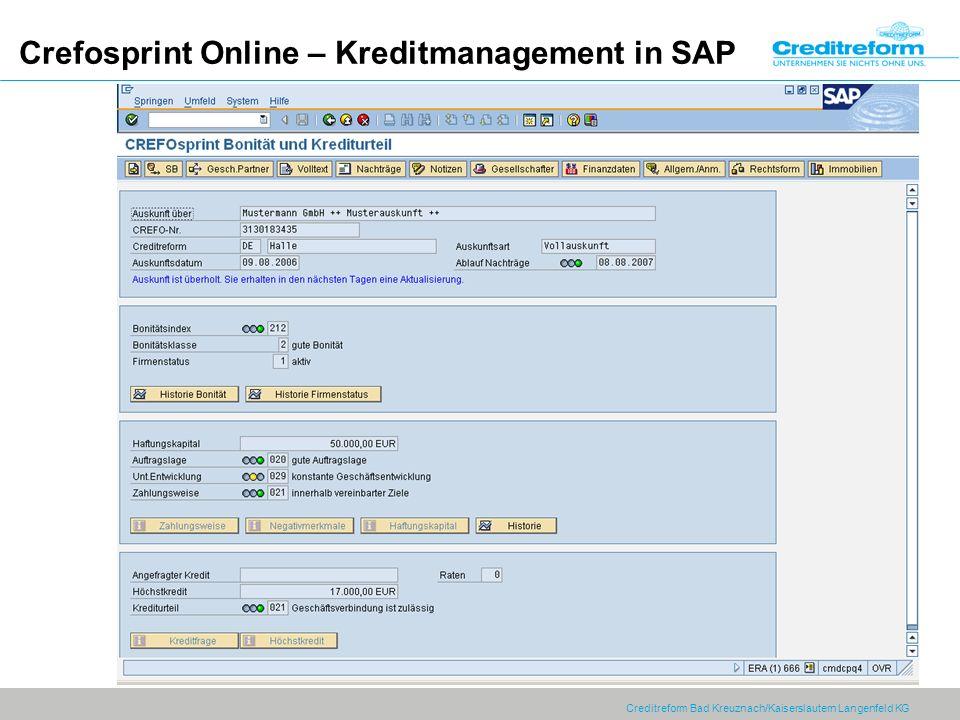 Creditreform Bad Kreuznach/Kaiserslautern Langenfeld KG Crefosprint Online – Kreditmanagement in SAP