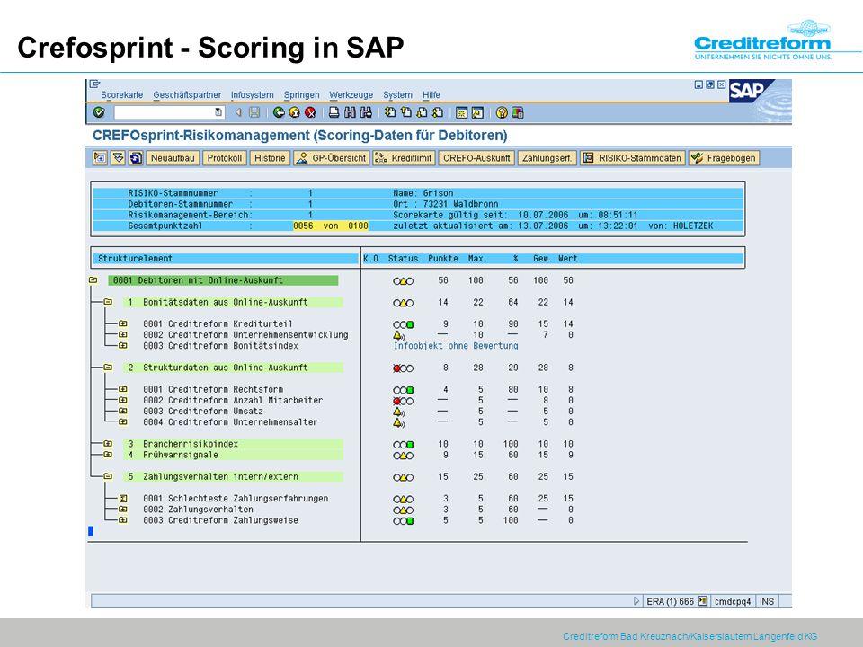 Creditreform Bad Kreuznach/Kaiserslautern Langenfeld KG Crefosprint - Scoring in SAP