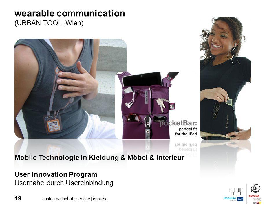 19 austria wirtschaftsservice | impulse wearable communication (URBAN TOOL, Wien) Mobile Technologie in Kleidung & Möbel & Interieur User Innovation P