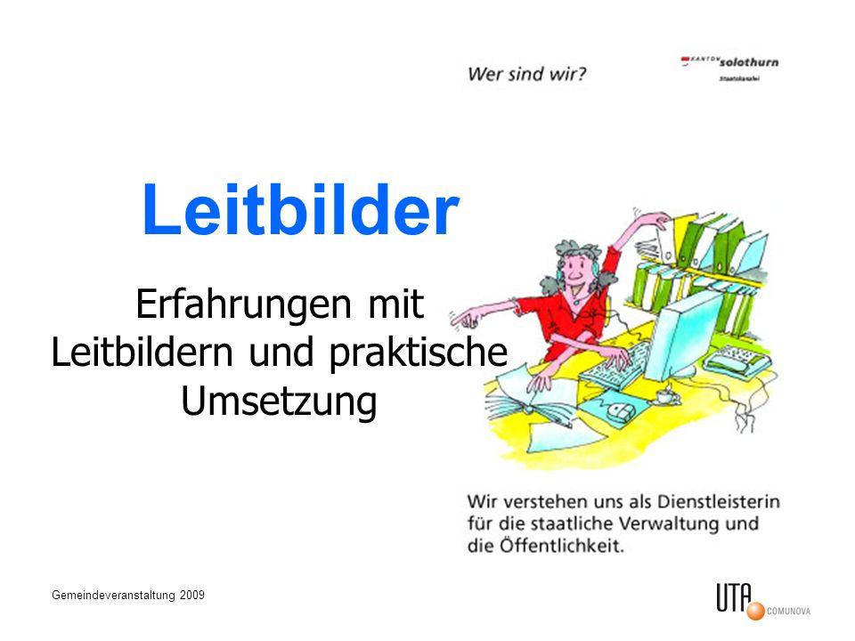 Gemeindeveranstaltung 2009 Leitbilder Erfahrungen mit Leitbildern und praktische Umsetzung
