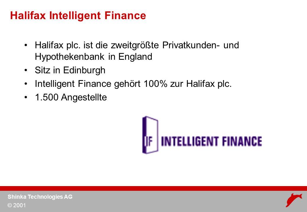 Shinka Technologies AG © 2001 Halifax plc.