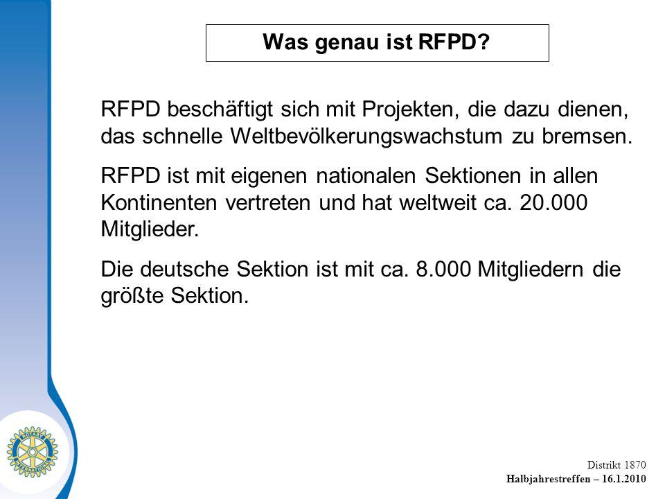 Distrikt 1870 Halbjahrestreffen – 16.1.2010 Was genau ist RFPD.