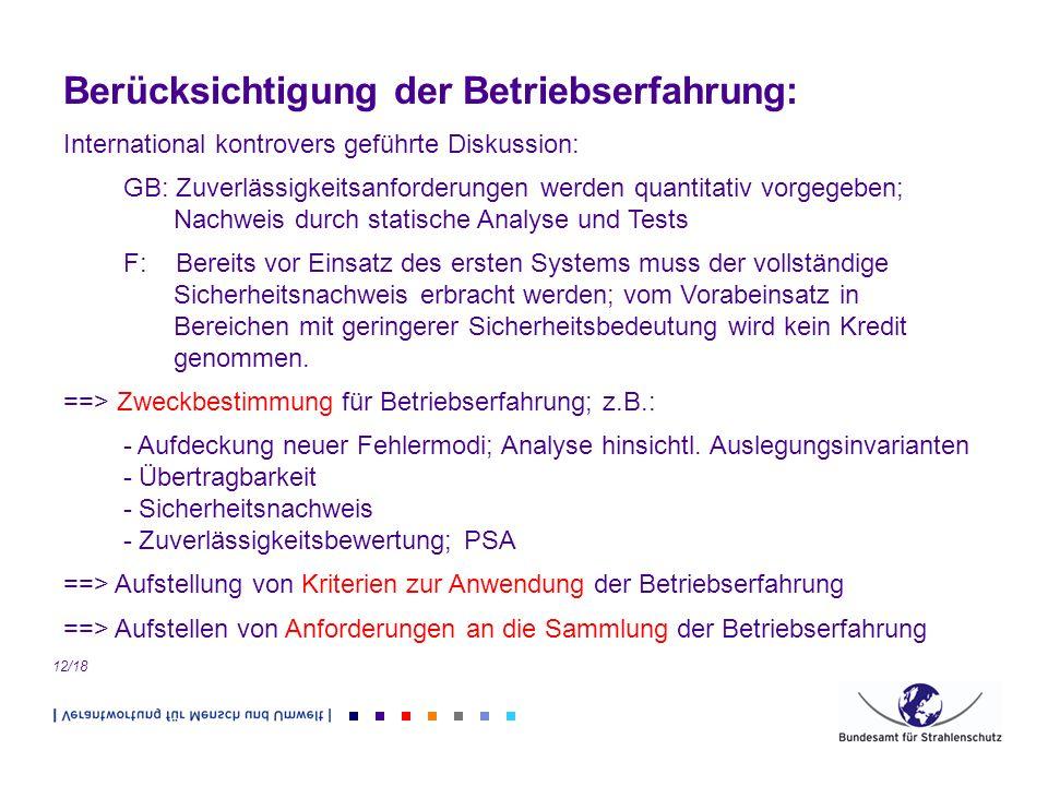 12/18 Berücksichtigung der Betriebserfahrung: International kontrovers geführte Diskussion: GB: Zuverlässigkeitsanforderungen werden quantitativ vorge