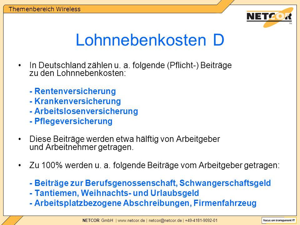 Themenbereich Wireless NETCOR GmbH | www.netcor.de | netcor@netcor.de | +49-4181-9092-01 In Deutschland zählen u.