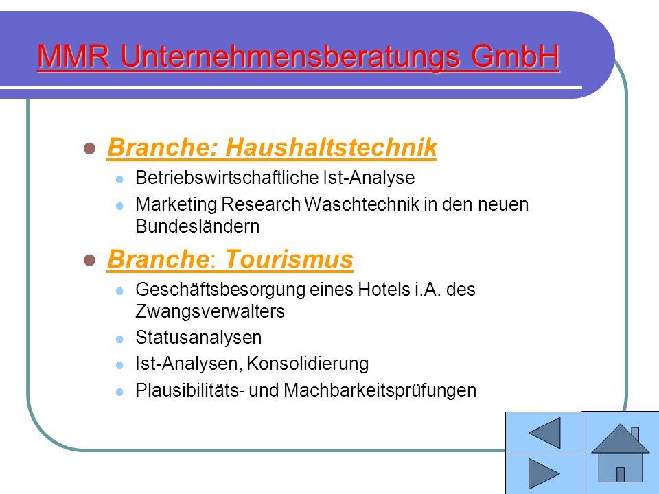 Branche: Haushaltstechnik Betriebswirtschaftliche Ist-Analyse Marketing Research Waschtechnik in den neuen Bundesländern Branche: Tourismus Geschäftsb