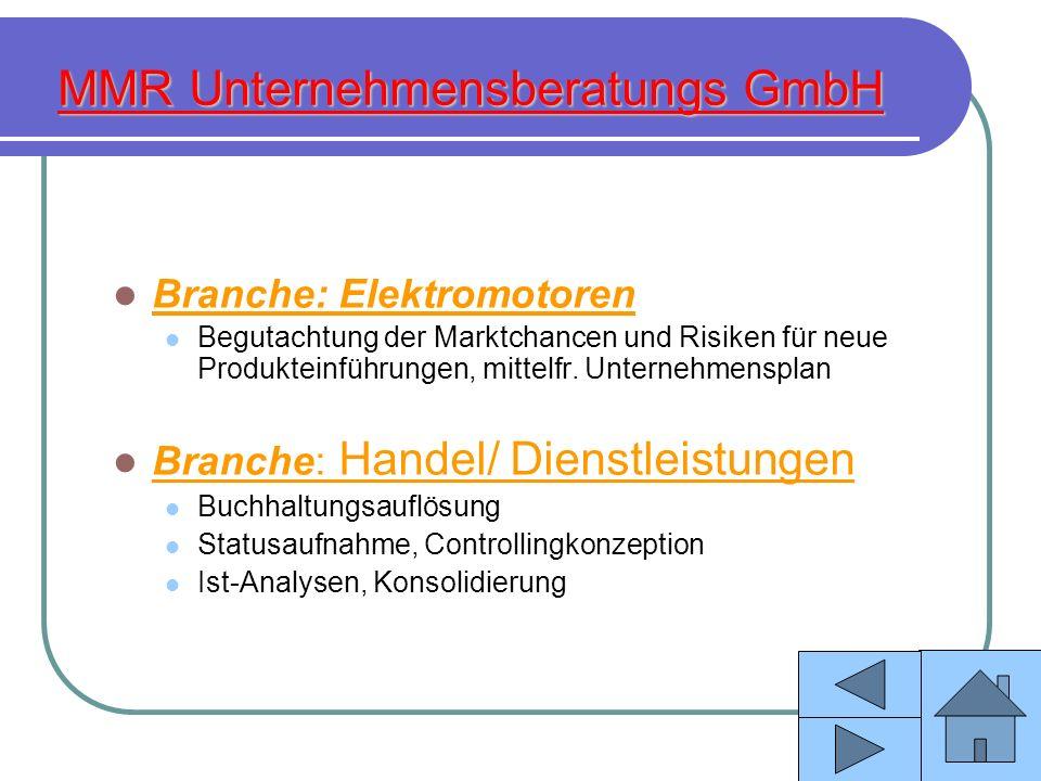 MMR Unternehmensberatungs GmbH Branche: Elektromotoren Begutachtung der Marktchancen und Risiken für neue Produkteinführungen, mittelfr. Unternehmensp