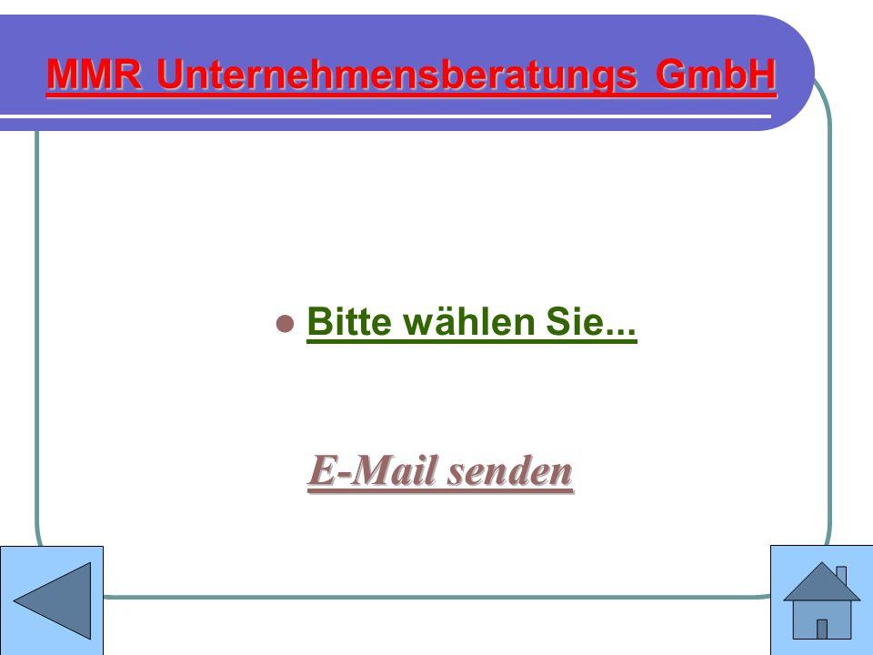 MMR Unternehmensberatungs GmbH Bitte wählen Sie...