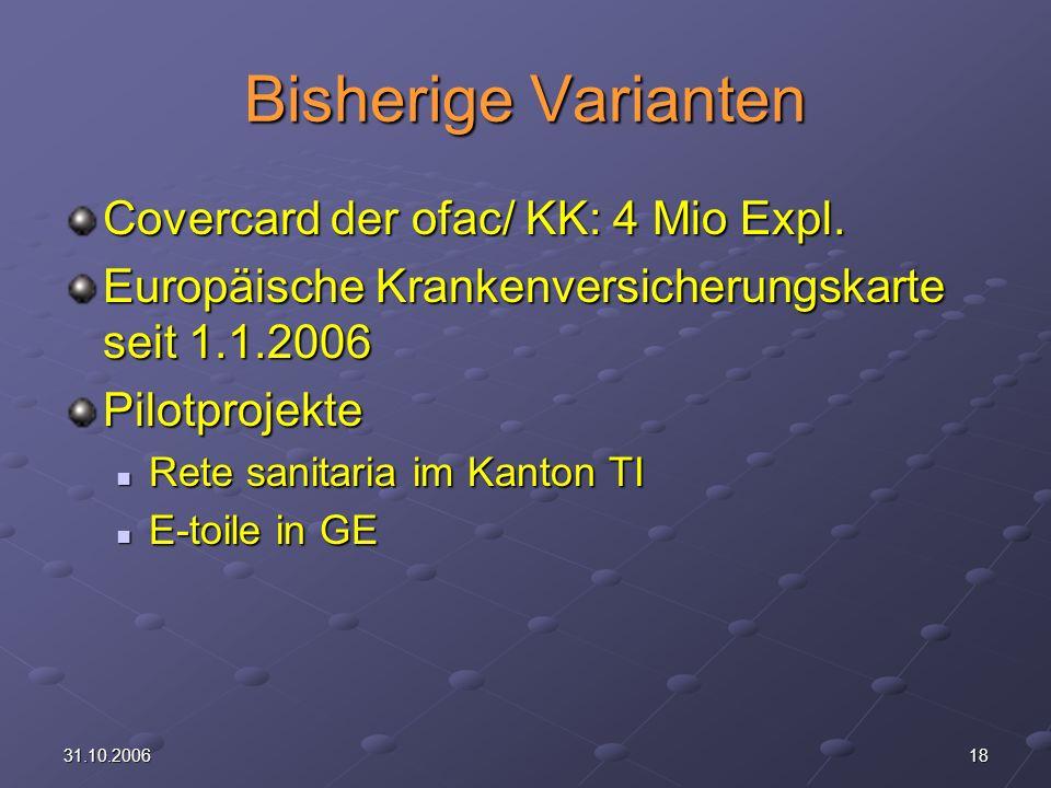 1831.10.2006 Bisherige Varianten Covercard der ofac/ KK: 4 Mio Expl.