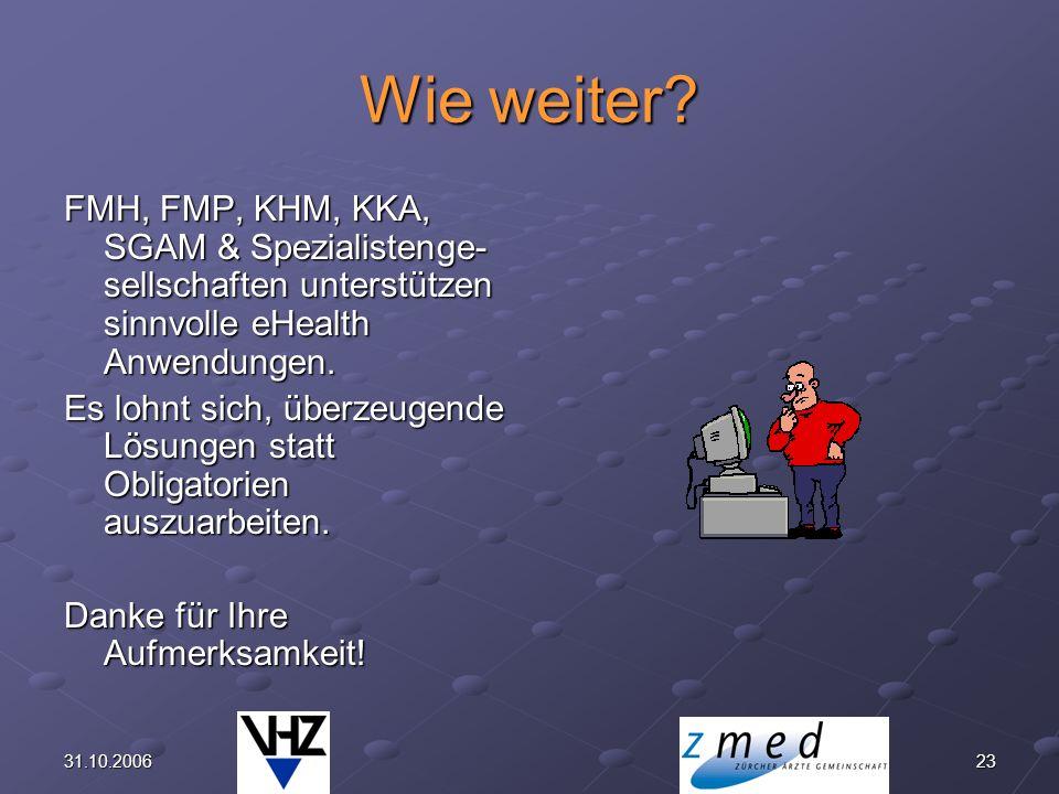 2331.10.2006 Wie weiter.