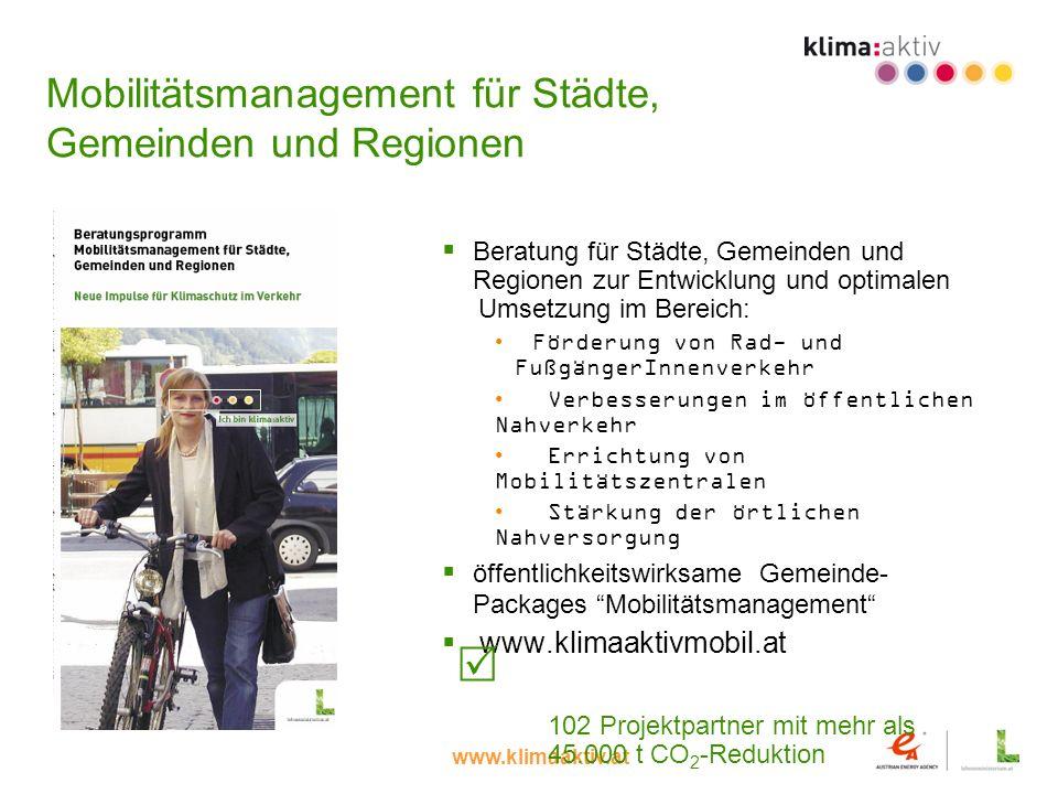 Mobilitätsmanagement für Städte, Gemeinden und Regionen Beratung für Städte, Gemeinden und Regionen zur Entwicklung und optimalen Umsetzung im Bereich