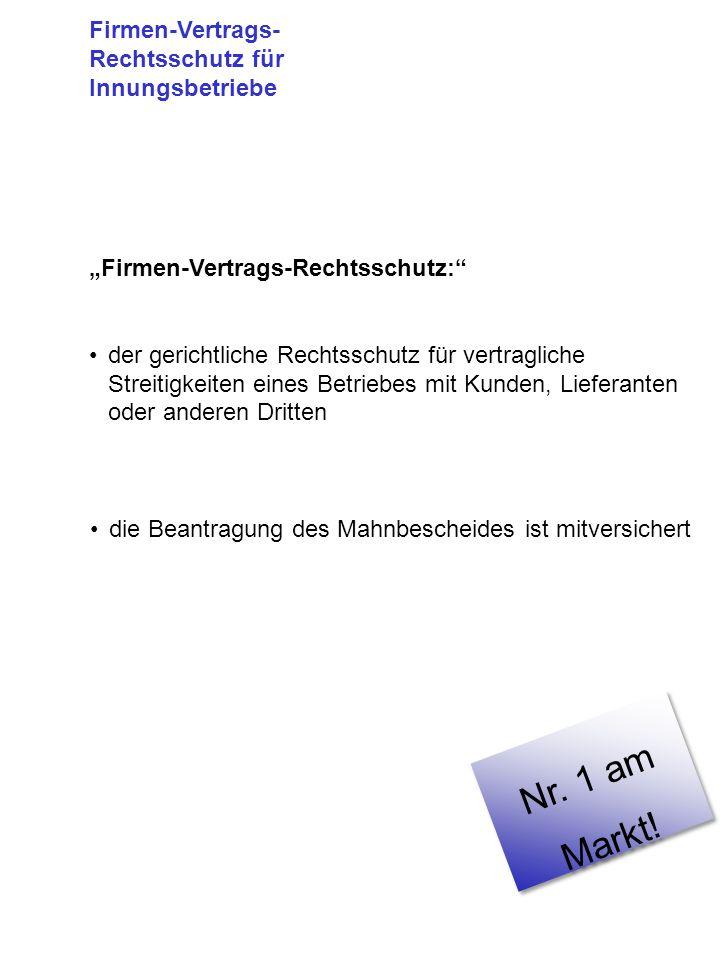 Deckungssumme:300.000 EURO Mindeststreitwert: 1.500 EURO Selbstbeteiligung je Schadenfall: 500 EURO Firmen-Vertrags- Rechtsschutz für Innungsbetriebe M arktspitze!