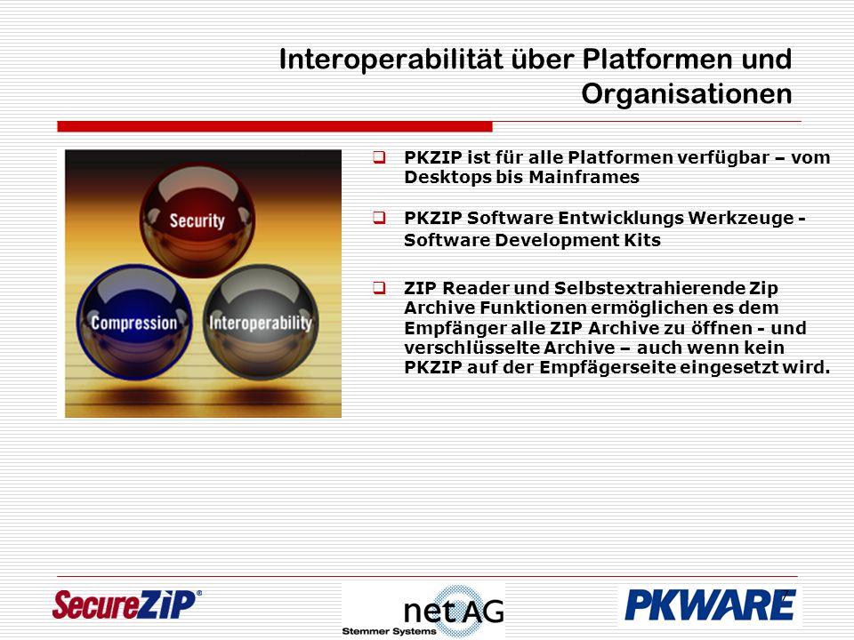 7 Interoperabilität über Platformen und Organisationen PKZIP ist für alle Platformen verfügbar – vom Desktops bis Mainframes PKZIP Software Entwicklungs Werkzeuge - Software Development Kits ZIP Reader und Selbstextrahierende Zip Archive Funktionen ermöglichen es dem Empfänger alle ZIP Archive zu öffnen - und verschlüsselte Archive – auch wenn kein PKZIP auf der Empfägerseite eingesetzt wird.