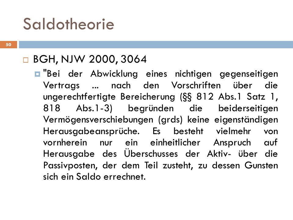 Saldotheorie 50 BGH, NJW 2000, 3064