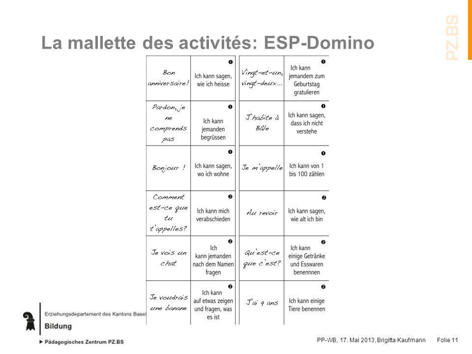La mallette des activités: ESP-Domino PP-WB, 17. Mai 2013, Brigitta KaufmannFolie 11