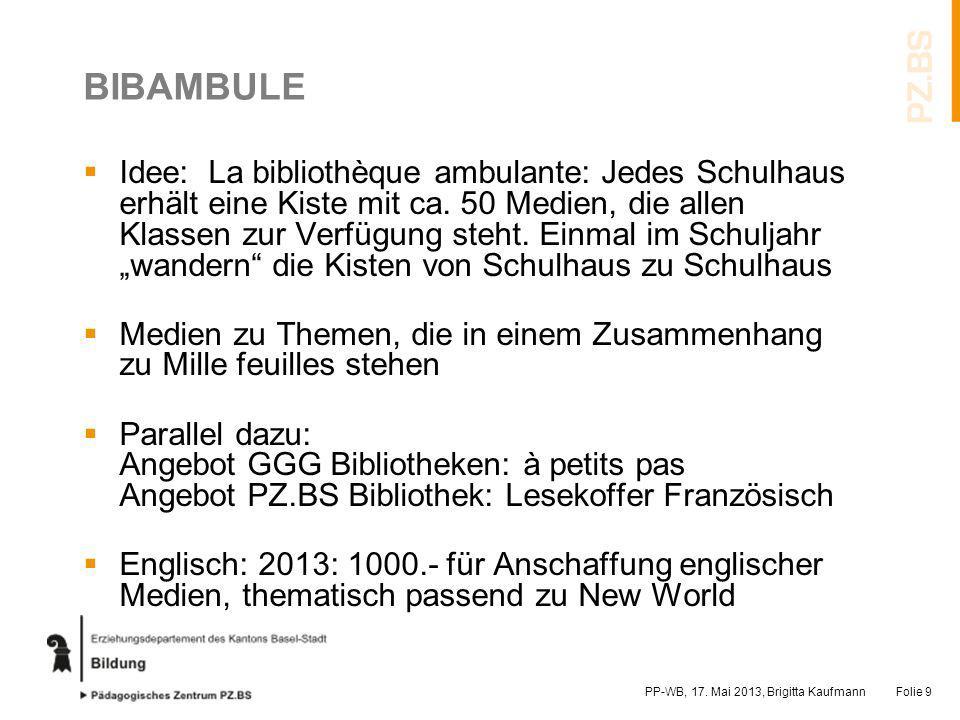 BIBAMBULE Idee: La bibliothèque ambulante: Jedes Schulhaus erhält eine Kiste mit ca. 50 Medien, die allen Klassen zur Verfügung steht. Einmal im Schul