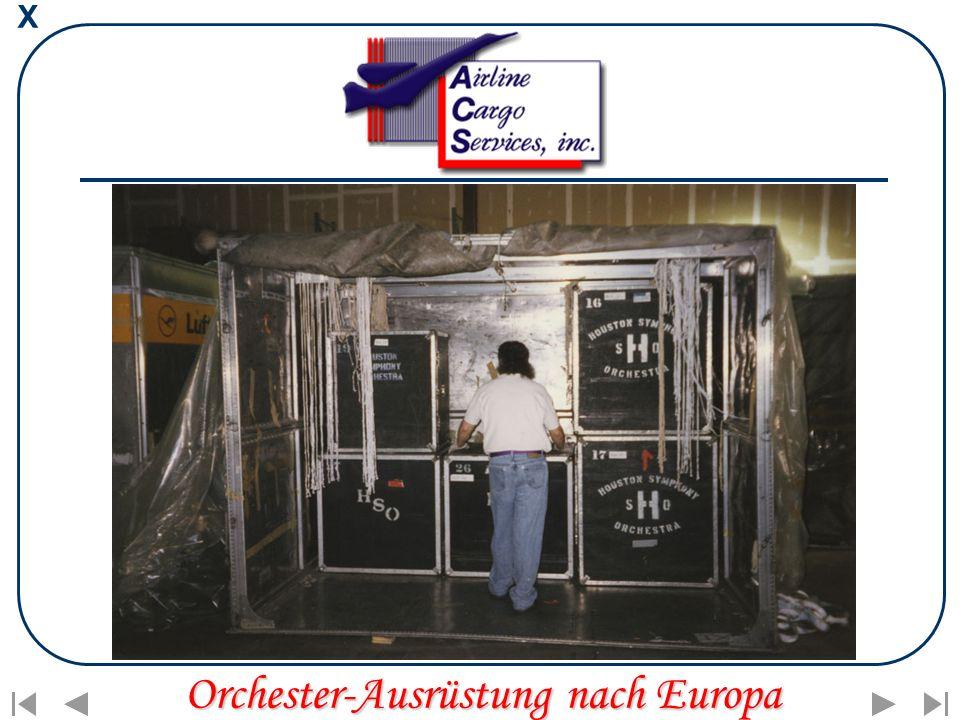 X Orchester-Ausrüstung nach Europa