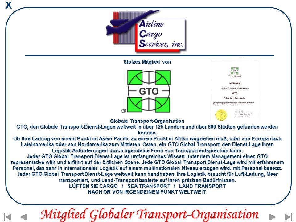 X Stolzes Mitglied von Globale Transport-Organisation GTO, den Globale Transport-Dienst-Lagen weltweit in über 125 Ländern und über 500 Städten gefunden werden können.