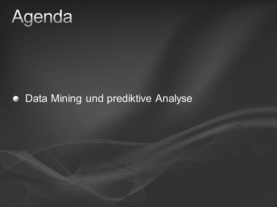Data Mining und prediktive Analyse