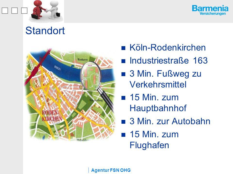 Agentur FSN OHG Standort Köln-Rodenkirchen Industriestraße 163 3 Min. Fußweg zu Verkehrsmittel 15 Min. zum Hauptbahnhof 3 Min. zur Autobahn 15 Min. zu