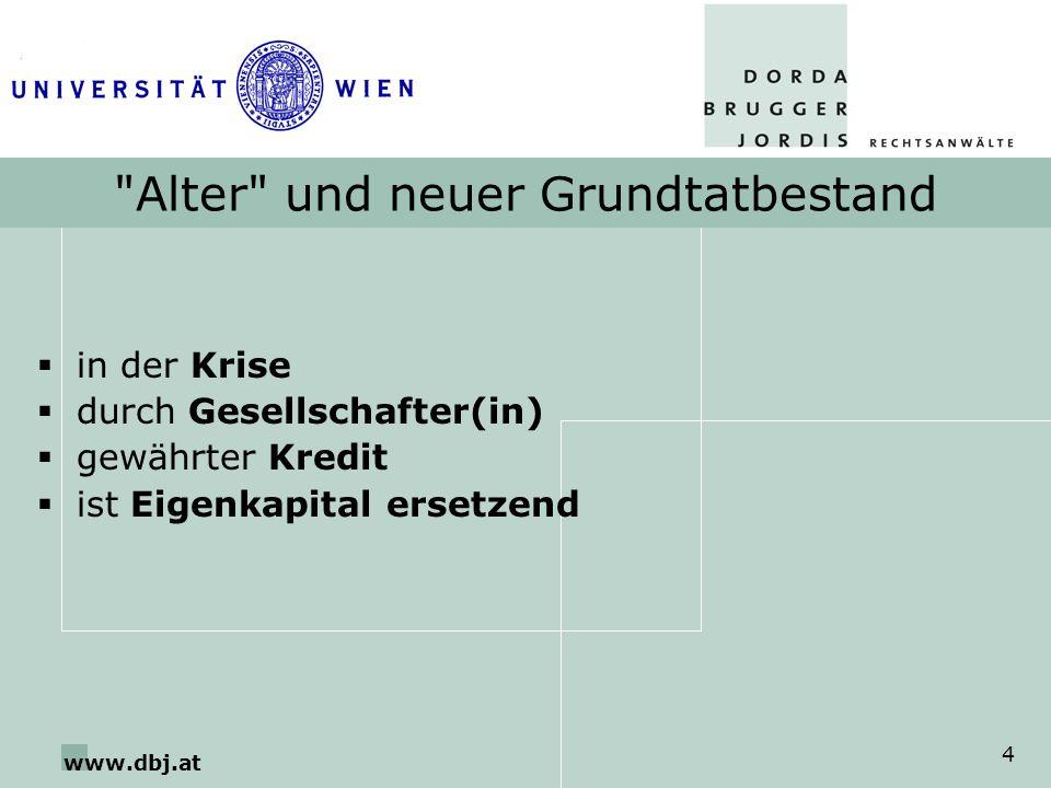 www.dbj.at 45 Zulässige Umgehung legale Bilanzkosmetik – Kennzahlenvermeidung -Wissen über Offensichtlichsein der Kennzahlen Eigenmittelzufuhr -Ausmaß entscheidend.